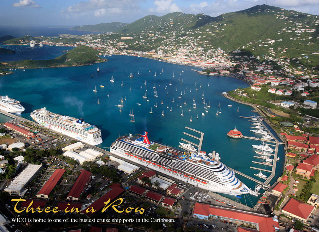 Three in a row. WICO is home to one of the busiest cruise ship ports in the Caribbean.